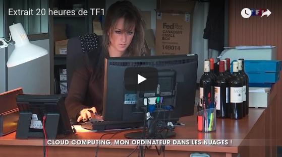 Cloud computing, mon ordinateur dans le nuage – extrait JT 20h TF1